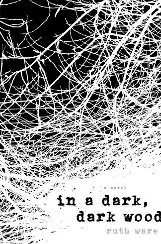 In A Dark, Dark Wood by Ruth Ware | 31 Perfect Books To Get Excited About This Summer