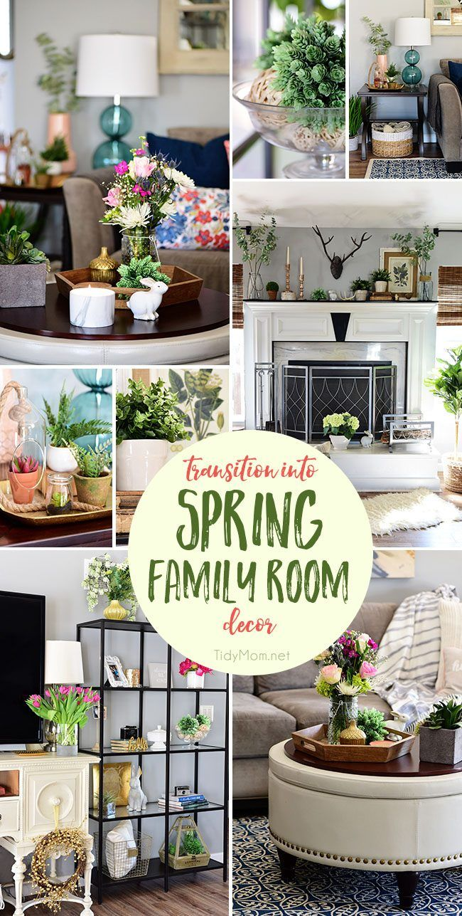 Transition to Spring Family Room Decor. Kick winter to the curb! Bring in the feel of freshness and spring to your home with lots of greenery, flowers and colorful pillows. SEASONAL SIMPLICITY SPRING TOUR of 25 homes at TidyMom.net
