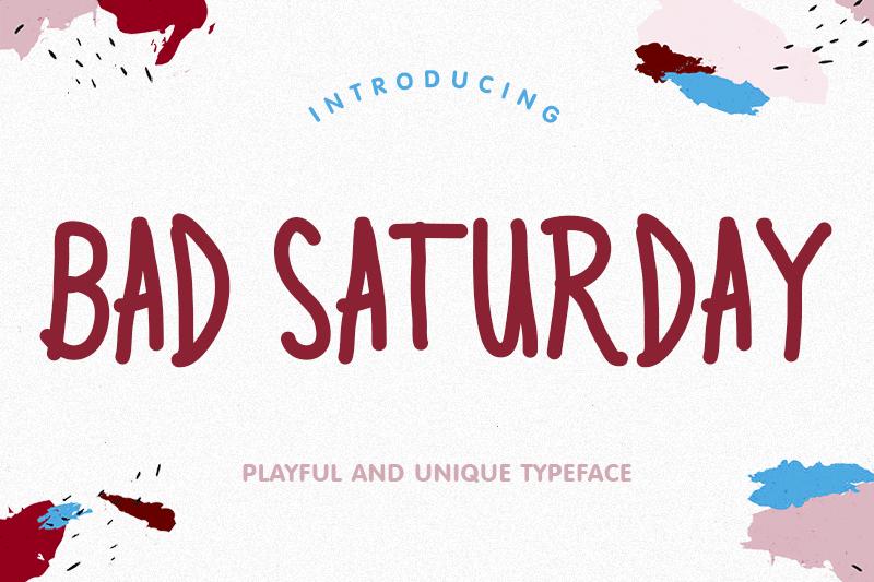 Bad Saturday Font Bad, Saturday, Dafont