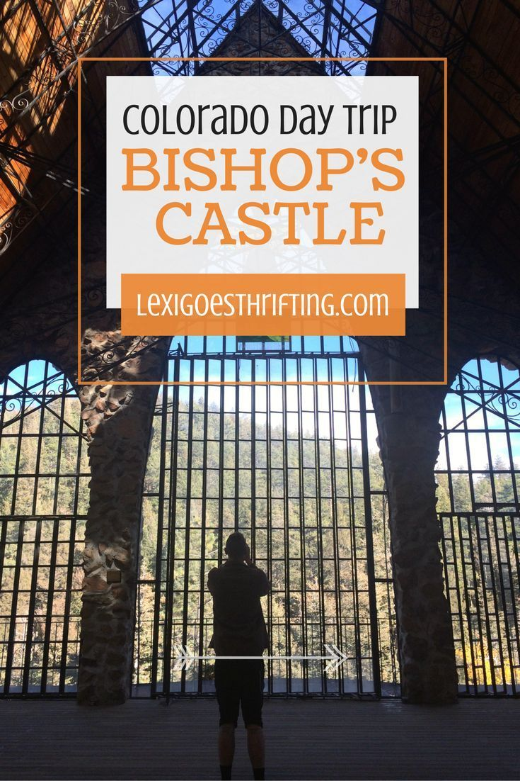 Bishop's Castle: A FREE Colorado Day Trip » Lexi Goes Thrifting