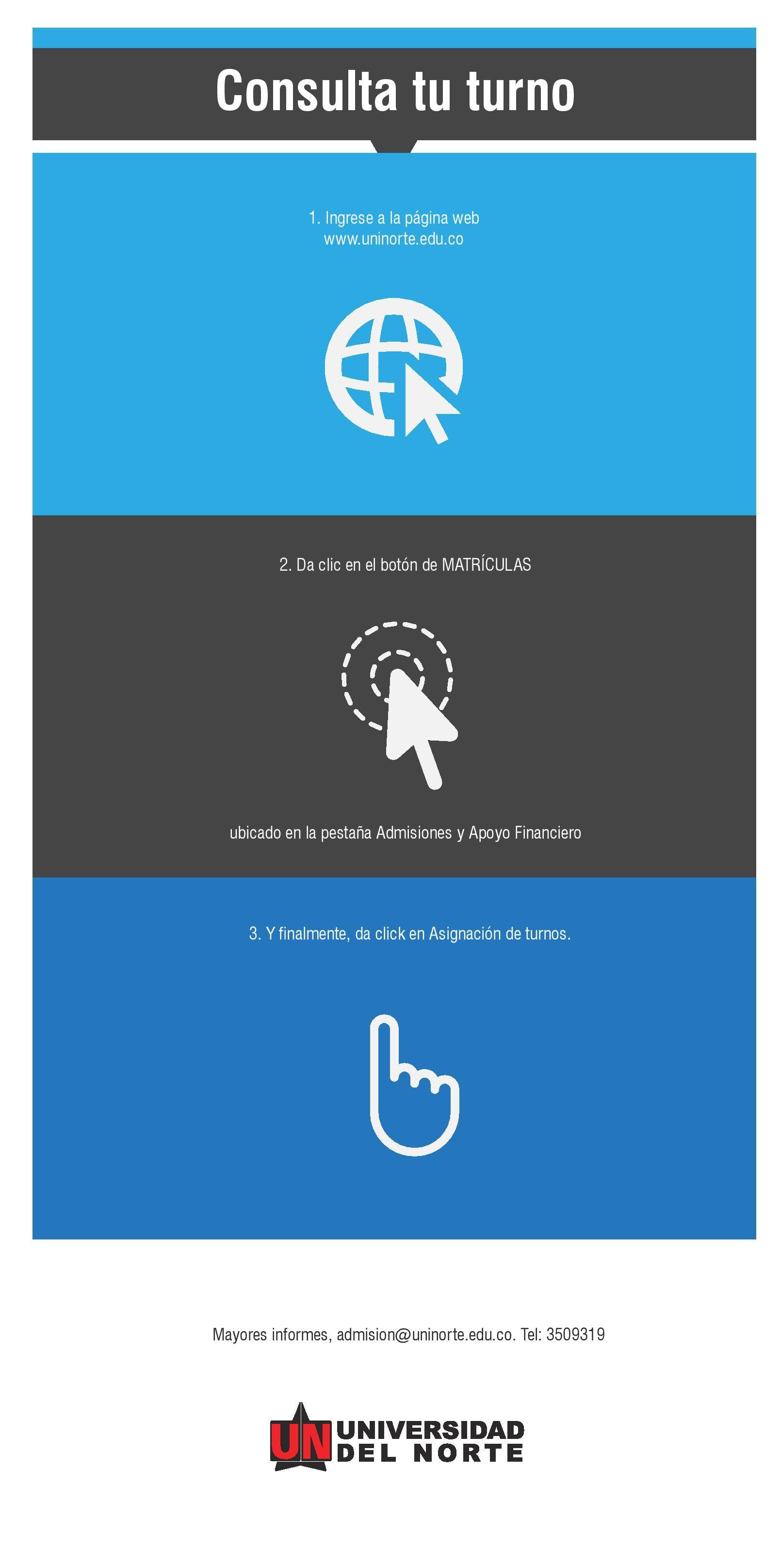 Consulta tu turno en 3 sencillos pasos  #MatriculasUninorte