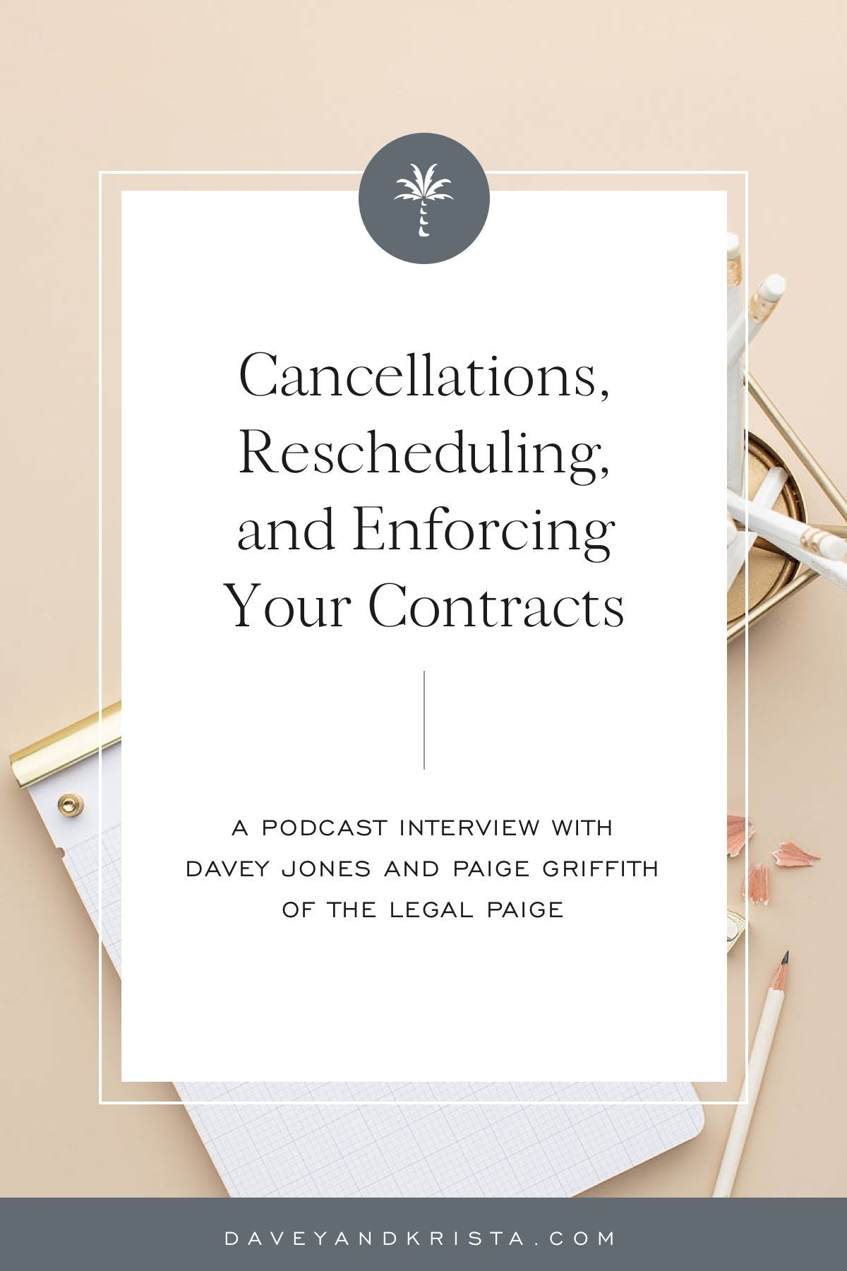 Cancellations, Rescheduling, and Enforcing Your Contracts   Davey & Krista   Have you reviewed your contract recently? Paige, of The Legal Paige, shares how wedding vendors can enforce their contracts in unprecedented times. She has a contract template bundle for those small business owner's who need to cancel or reschedule their weddings and events. #creativeentrepreneur #weddingvendorcontracts #photographycontracts