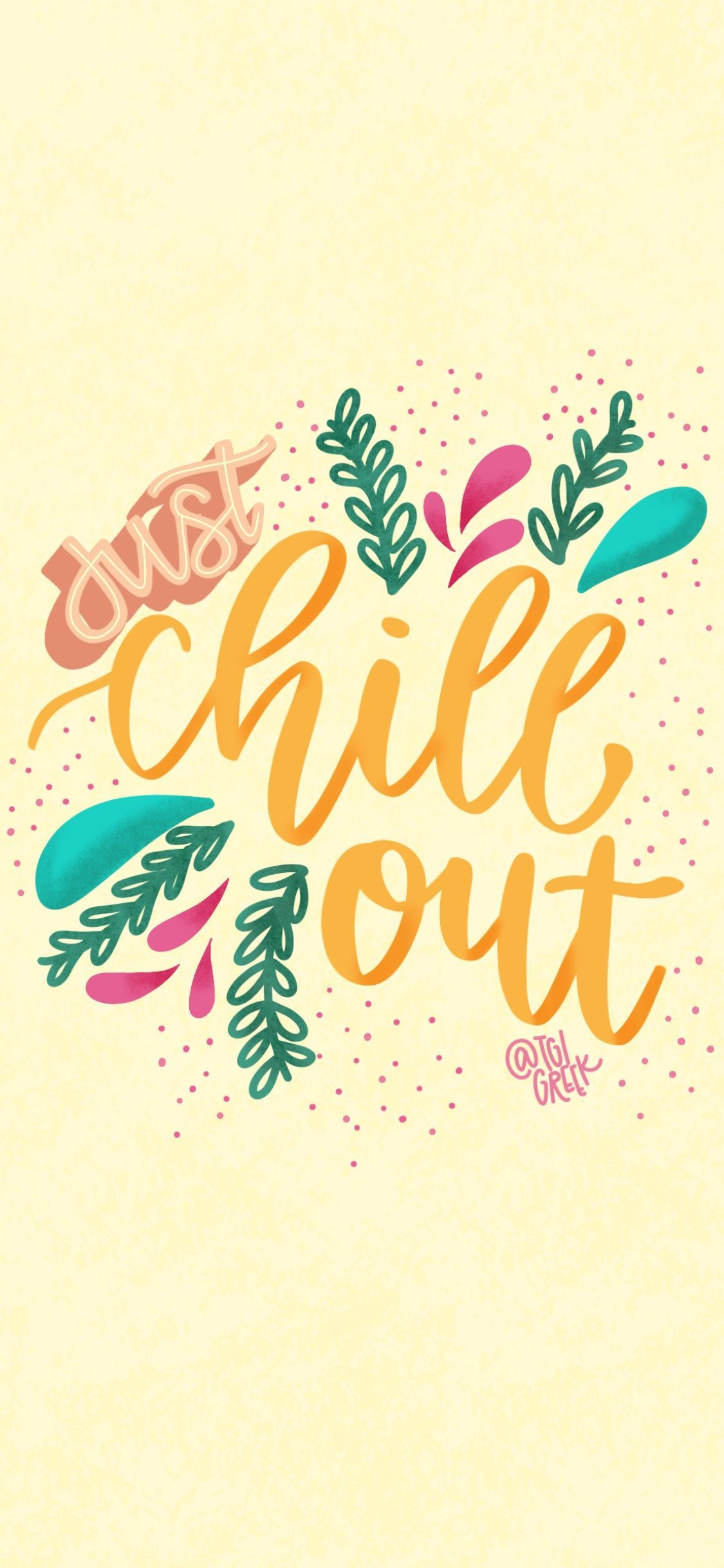 Phone Background Chill Out Free Phone Backgrounds Design Library Tgi Greek Pretty Quotes Happy Wallpaper Wallpaper Quotes
