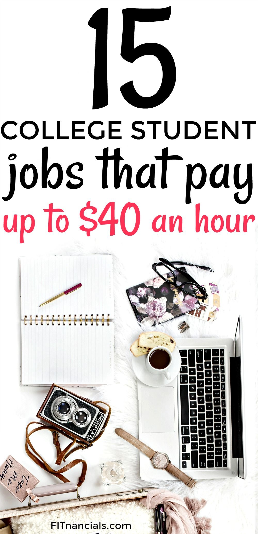 15 College Student Jobs That Pay Up To $40 An Hour