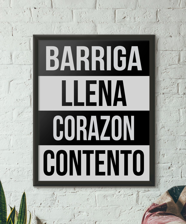 Barriga Llena Corazon Contento Printed Wall Art Spanish Saying Wall Home Decor Poster Arte Pared