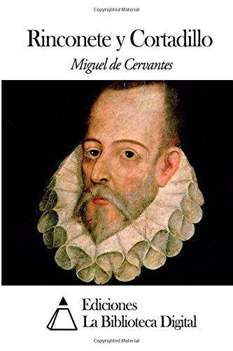 Rinconete y Cortadillo (Spanish Edition) by Miguel De Cer... https://www.amazon.com/dp/1502508605/ref=cm_sw_r_pi_dp_94AAxbSFAS8FH
