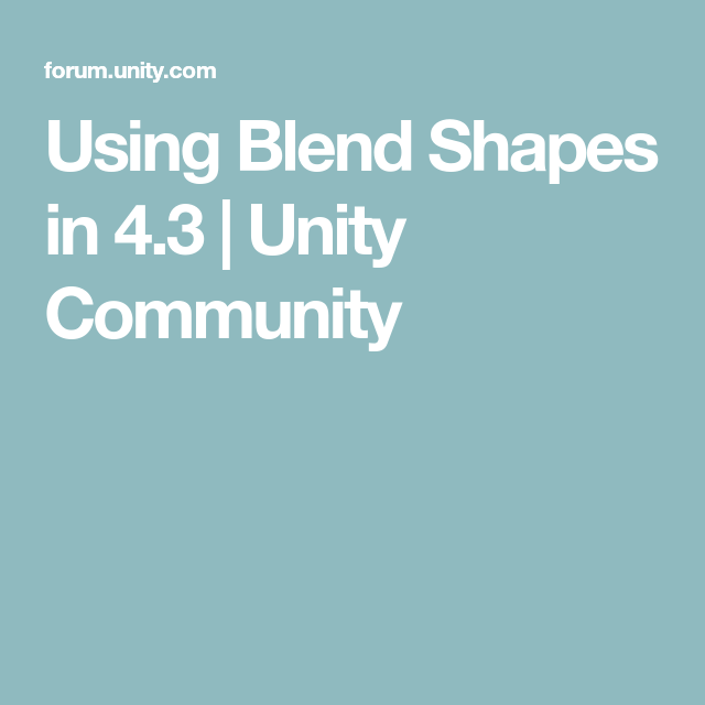Using Blend Shapes in 4 3 | Unity Community | Houdini and