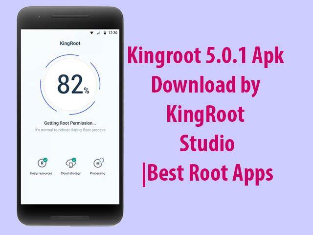 Modern Tech Kingroot 5.0.1 Apk Download by KingRoot