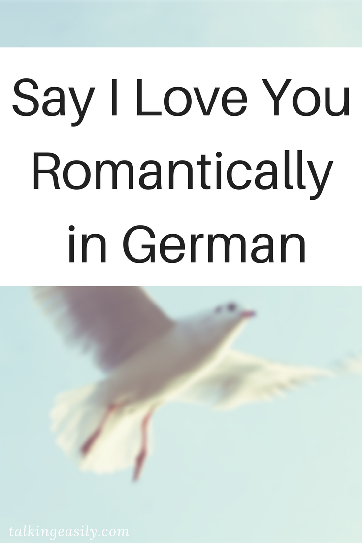 5 German Ways To Say I Love You The Best Of Talking Easily Learn