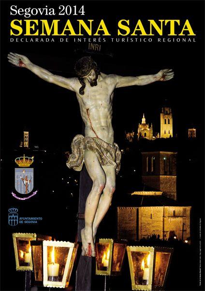 Semana Santa - Segovia 2014 Del 13 al 21 de Abril 2014