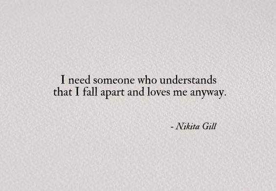 I need someone who understands that I fall apart..  Nikita Gill via (http://ift.tt/2tlhVFj)