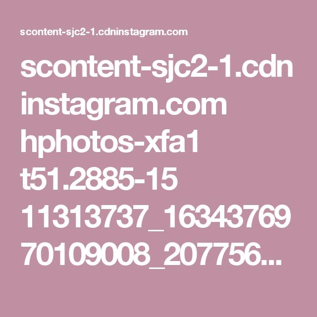 scontent-sjc2-1.cdninstagram.com hphotos-xfa1 t51.2885-15 11313737_1634376970109008_2077564864_n.jpg