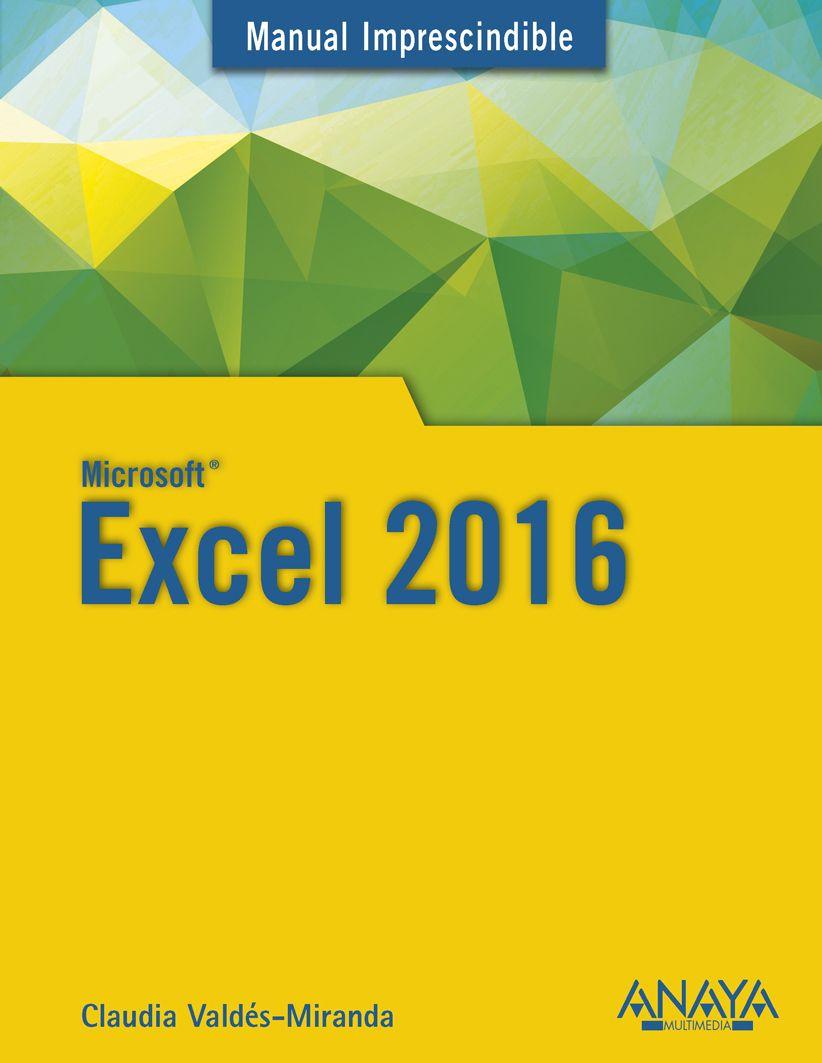 Excel 2016 | Manuales Imprescindibles | Pinterest | Libros, Conocimiento y  Tecnologia