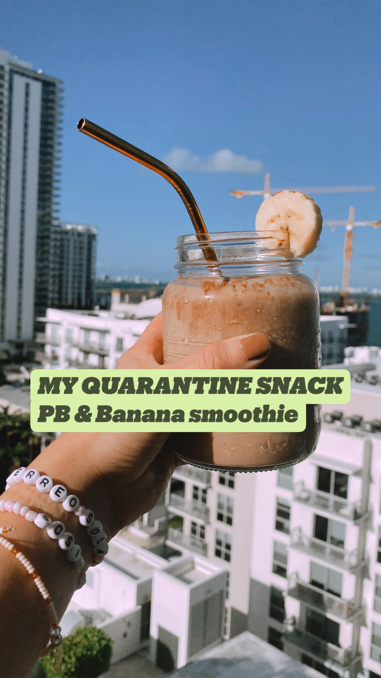 MY QUARANTINE SNACK PB & Banana smoothie