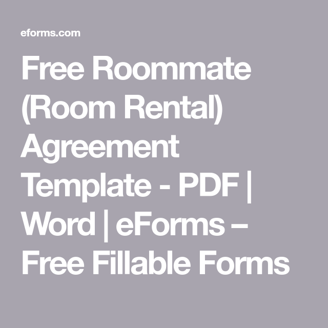 eforms com Free Roommate (Room Rental) Agreement Template - PDF | Word | eForms ...
