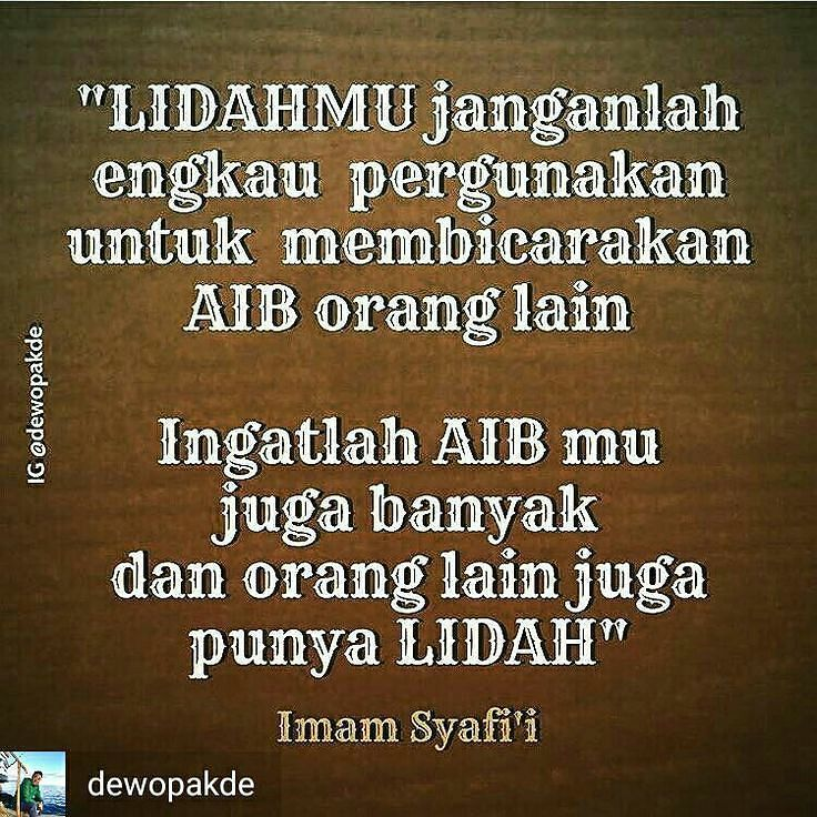 Jaga Lidah Untuk Tidak Membicarakan Aib Orang Lain Islamic Quotes Motivasi Motivasi Harian