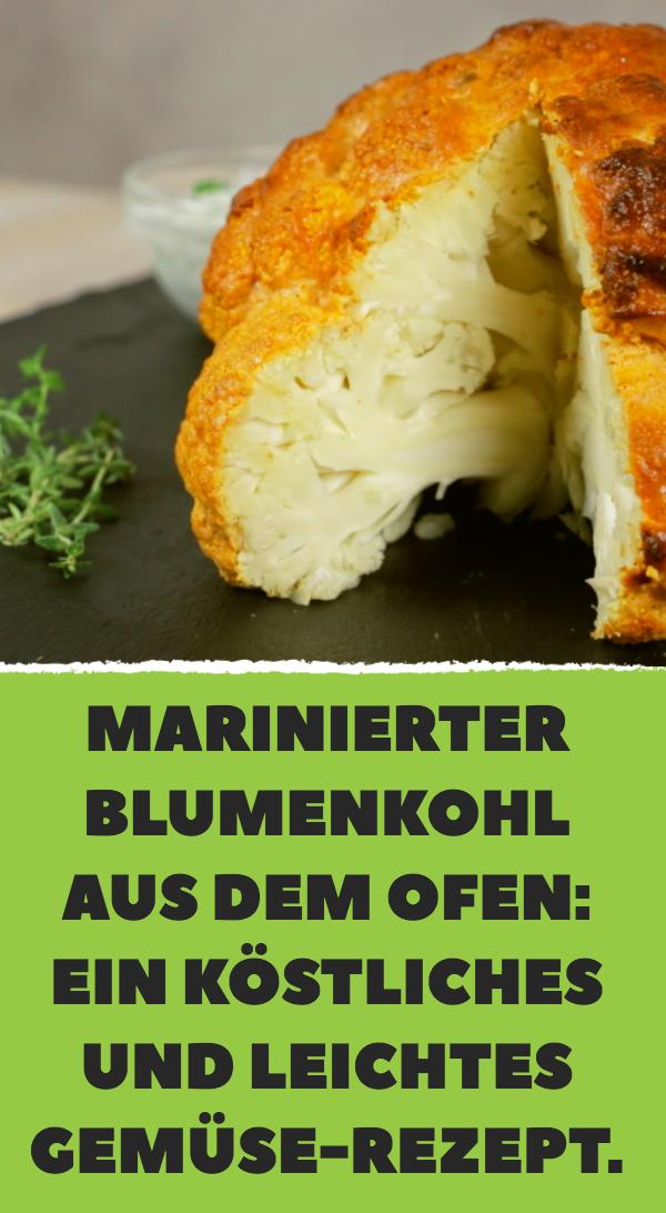 Marinierter Blumenkohl aus dem Ofen: Ein köstliches und leichtes Gemüse-Rezept.