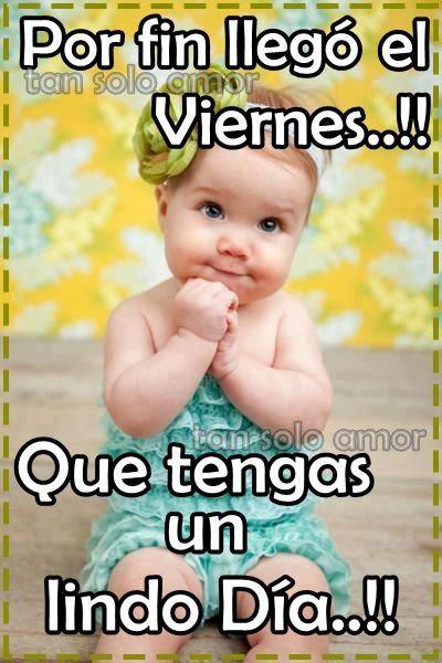 Buenos Días... Dios les Bendiga... Feliz Viernes... @Gilberto Peren |  Imagenes de feliz viernes, Feliz viernes, Que tengas lindo dia