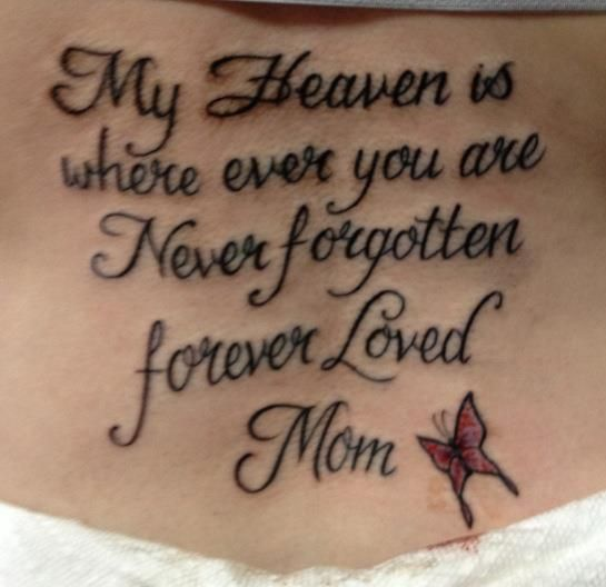 Tattoo Quotes Memories: In Loving Memory Of My Mom.