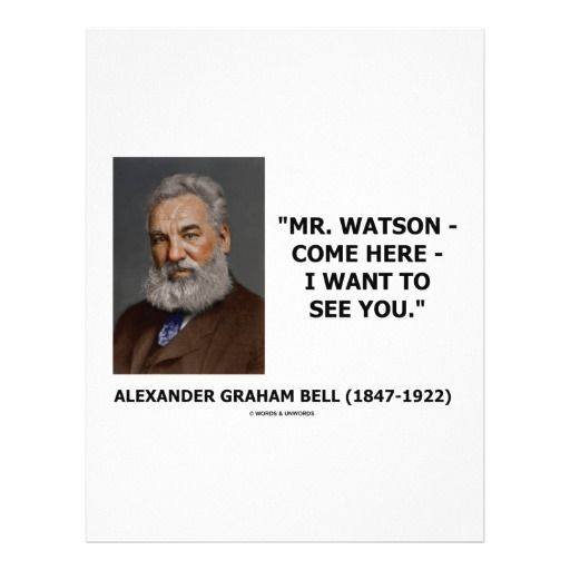 The First Words Said On A Telephone Alexander Graham Bell