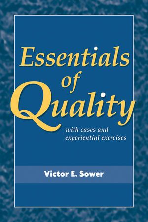 Complete solution manual for essentials of quality with cases and complete solution manual for essentials of quality with cases and experiential exercises 1st edition by x victor e sower 9780470509593 fandeluxe Choice Image