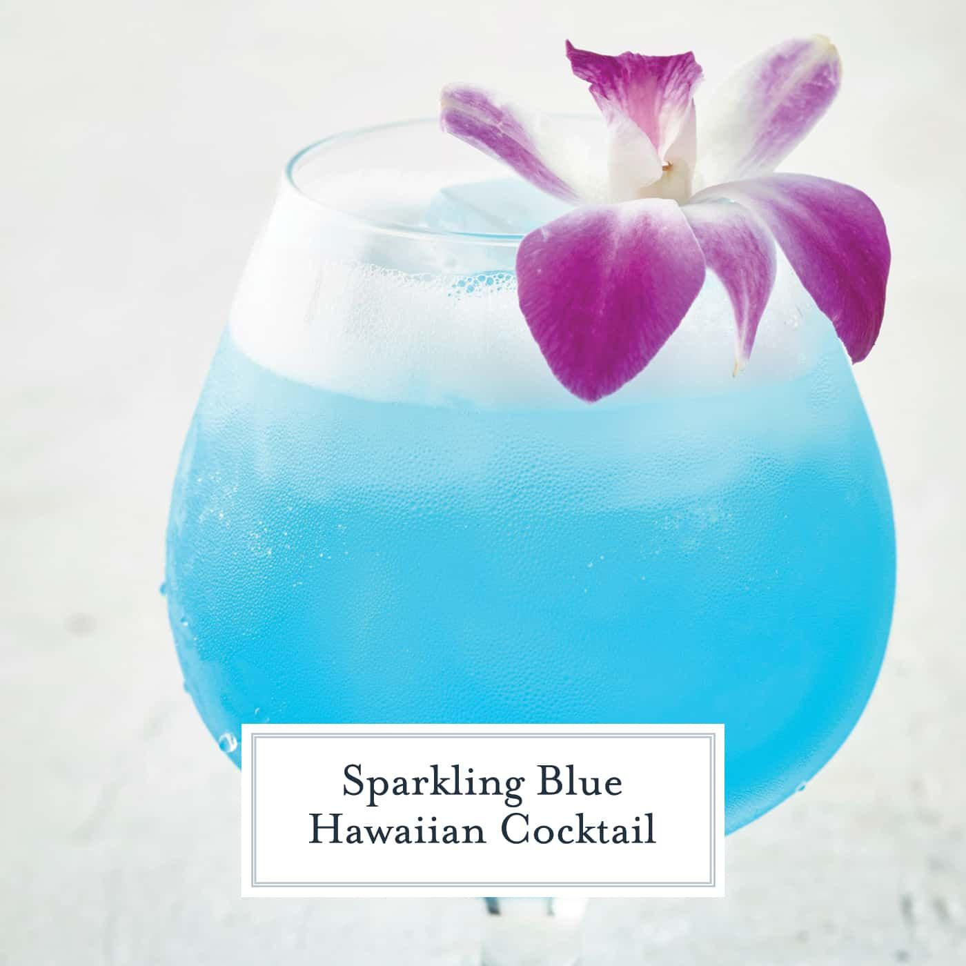 Sparkling Blue Hawaiian Cocktail Is A Refreshing Tropical