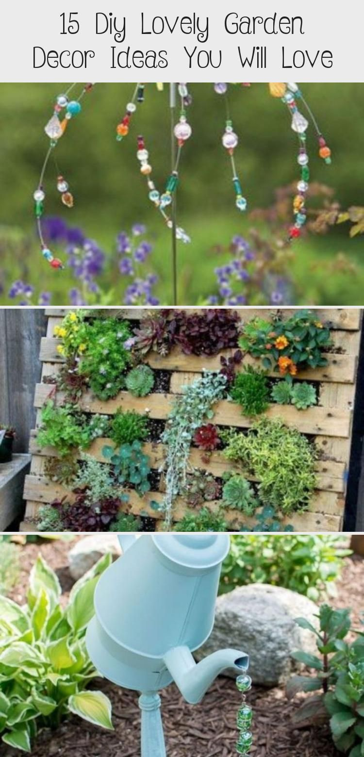15 Diy Lovely Garden Decor Ideas You Will Love In 2020 Diy