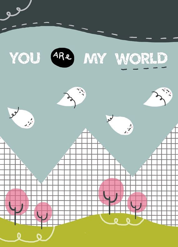You are my world 5x7 print  illustration wall art by PinkrainShop, $10.00 #etsy #illustration #quote