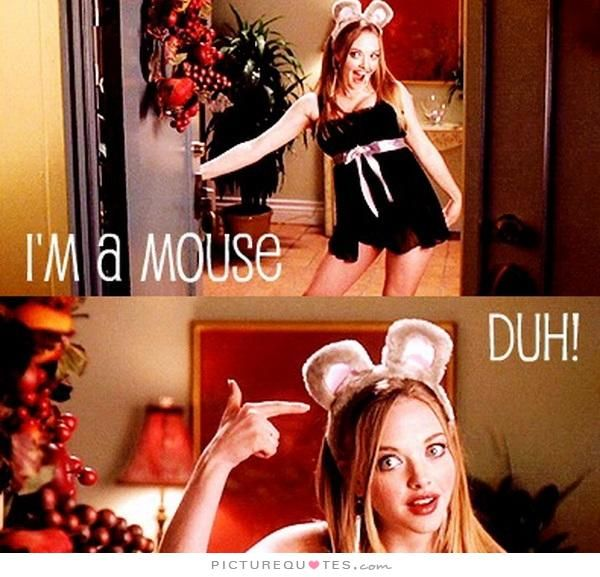explore a mouse mean girls and more - Halloween Quote Mean Girls