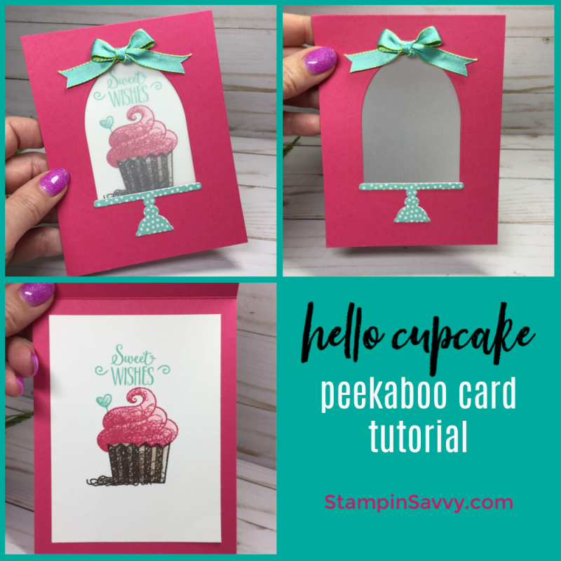Hello Cupcake Peekaboo Card Tutorial Stampin Savvy Cupcake Birthday Cards Hello Cupcake Birthday Cards Diy