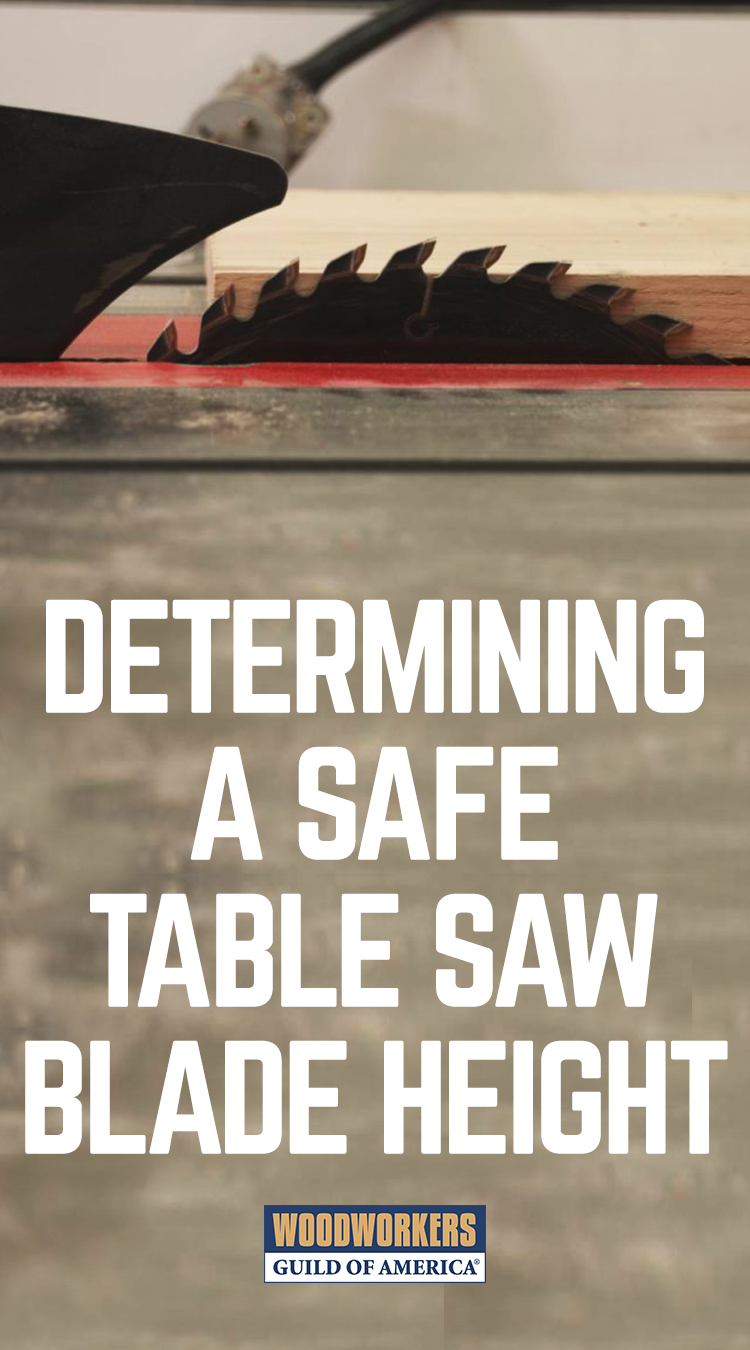 How to determine a safe table saw blade height pinterest blade when it comes to blade changes and using a table saw especially using it safely keyboard keysfo Choice Image