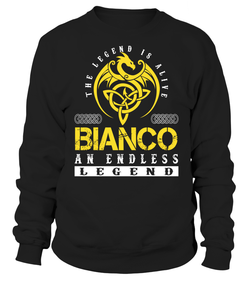 The Legend is Alive BIANCO An Endless Legend Last Name T-Shirt #LegendIsAlive