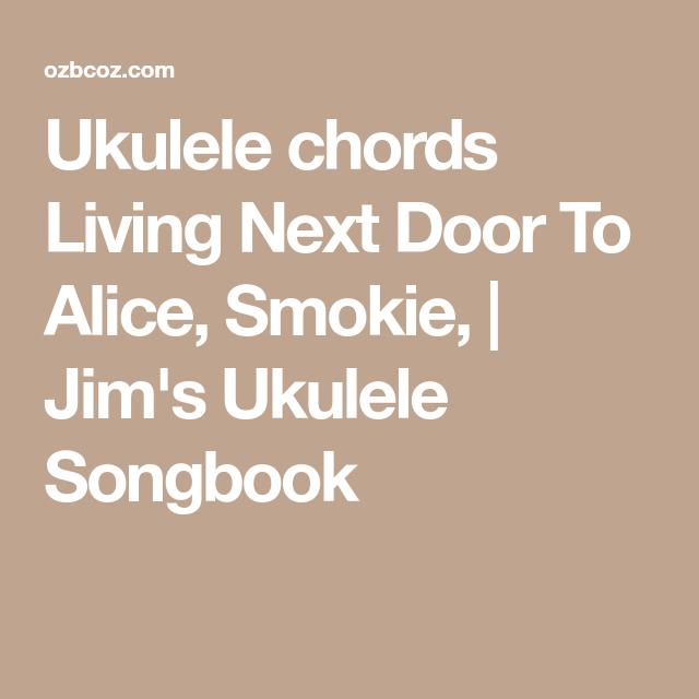 Ukulele chords Living Next Door To Alice, Smokie, | Jim\'s Ukulele ...