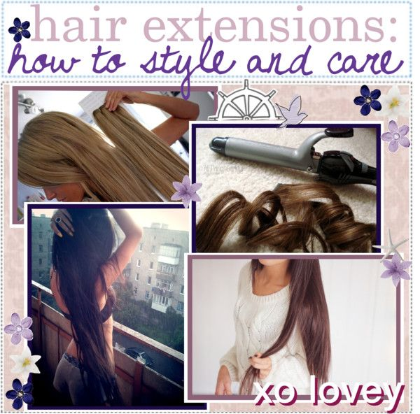 How To Style And Care For Hair Extensions By The Beauty Gurus