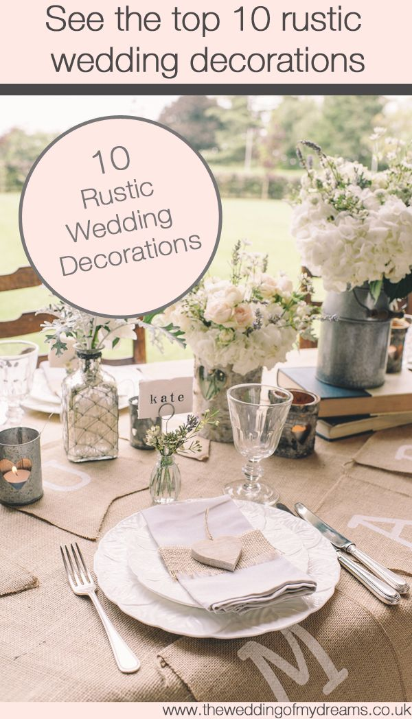 Top 10 rustic wedding decorations ideas weddings and wedding talk you through our top 10 rustic wedding decorations gather ideas for your rustic wedding all of these decorations are for sale if you want to buy junglespirit Image collections