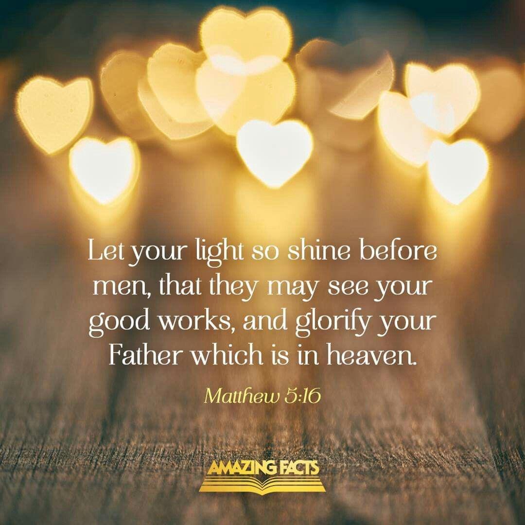 Matthew 5:16 KJV   Scripture pictures, Book of matthew,  Scripture