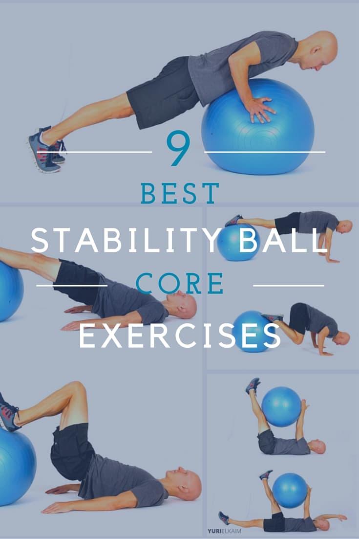 The 9 Best Stability Ball Exercises For Core Training |Yuri Elkaim