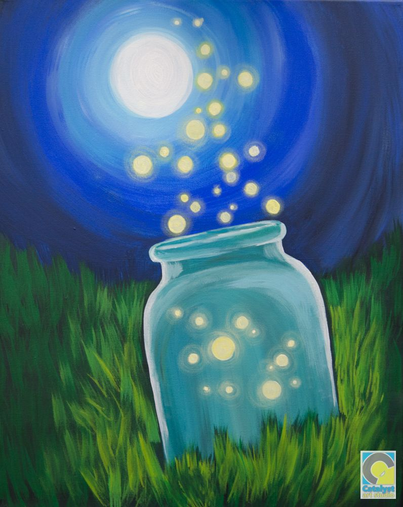 Firefly Jar Art Firefly Jar Adult Painting Parties In 2019 Painting Art