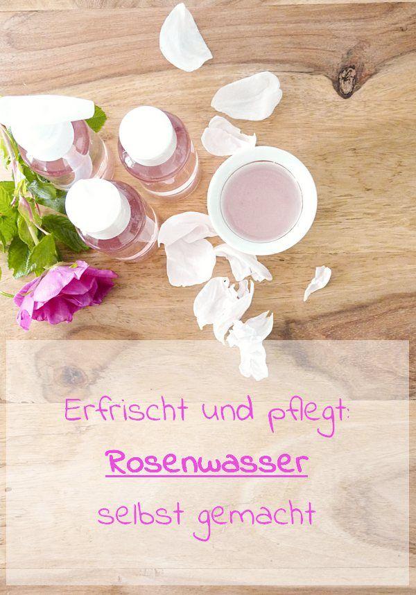 Rosenwasser – so machst du es selbst