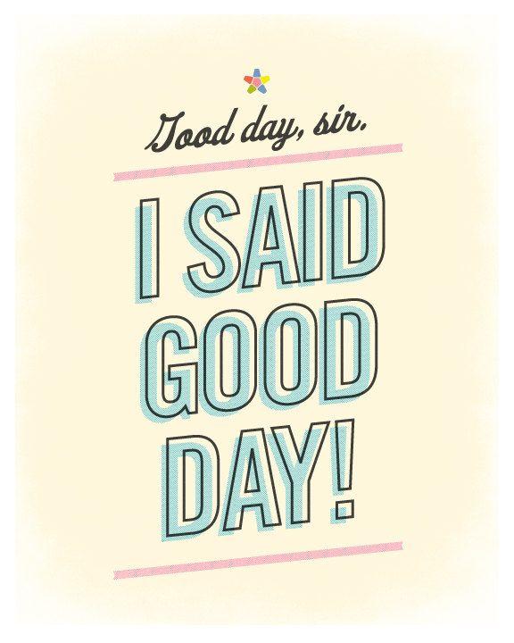 Willy Wonka Good Day Sir I Said Good Day Mini Poster 1500
