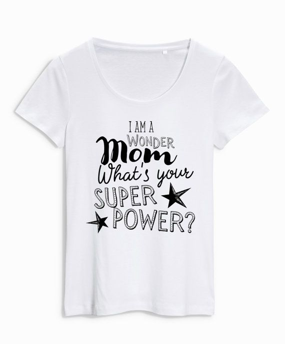 4c990cc8197 I m a Wonder Mom what s your superpower