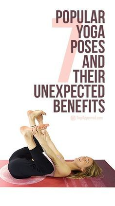 7 popular yoga poses and their unexpected benefits  yoga