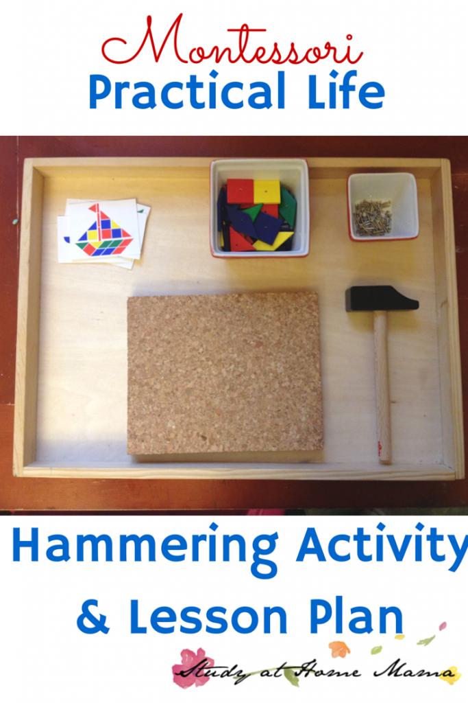 Practical Life: Hammering Activity ⋆