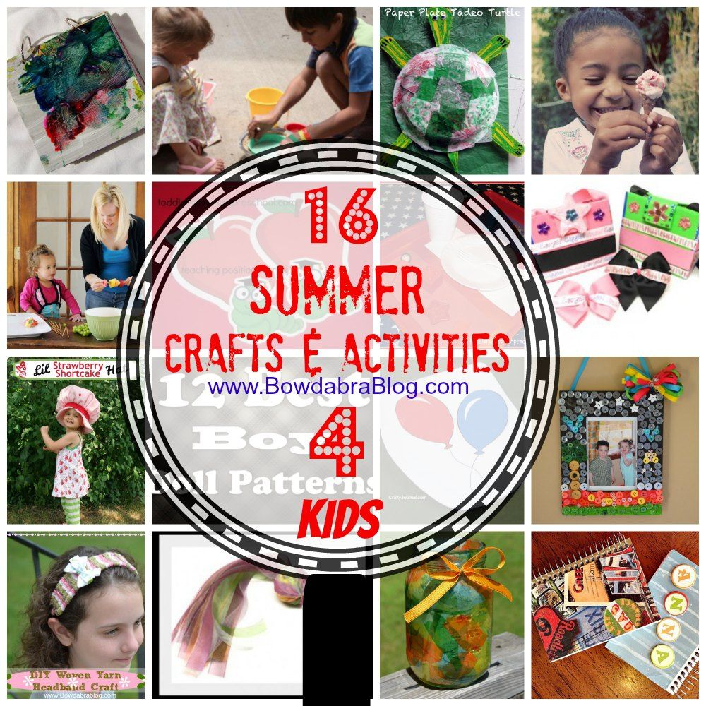 Summer Kid Crafts and Activities on Bowdabra Blog
