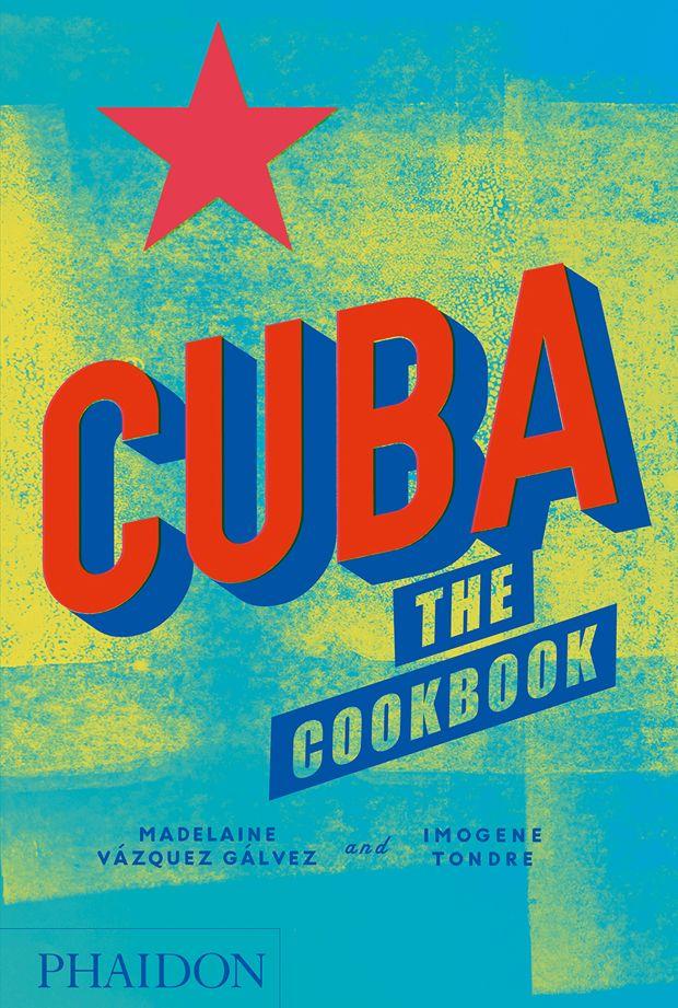 Cuba the cookbook pre order food cookery phaidon store cuba the cookbook pre order food cookery phaidon store solutioingenieria Choice Image
