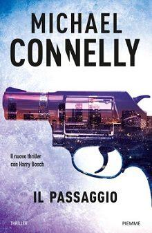 #holetto il passaggio di Michael Connelly http://www.chiscrive.eu/il-passaggio/ #romanzo #recensione #libri