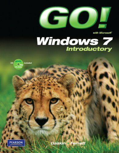GO! with Windows 7 Introductory