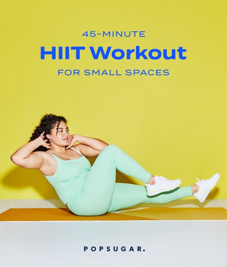 A 45-Minute HIIT Workout You Can Do Anywhere and B