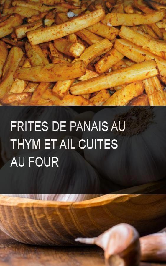 Frites de panais au thym et ail cuites au four #Ail #Cuit ...