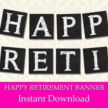 Retirement Banner Printable Chalkboard Happy Retirement Party